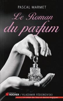 Couverture Le Roman du parfum