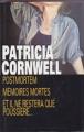 Couverture Postmortem, Mémoires mortes, Et il ne restera que poussière ... Editions France Loisirs 1995