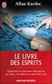 Couverture Le Livre des esprits Editions J'ai Lu (Aventure secrète) 2012