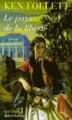 Couverture Le Pays de la liberté Editions Robert Laffont 1996