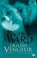 Couverture La confrérie de la dague noire, tome 07 : L'amant vengeur Editions Milady (Bit-lit) 2012