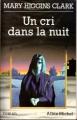 Couverture Un cri dans la nuit Editions Albin Michel 1993