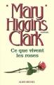 Couverture Ce que vivent les roses Editions Albin Michel 1995