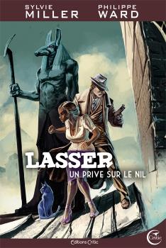 Couverture Lasser, détective des Dieux, tome 1 : Un privé sur le Nil