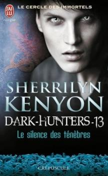 Le cercle des immortels : Dark-Hunters, tome 13