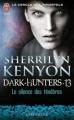 Couverture Le cercle des immortels : Dark-hunters, tome 13 : Le silence des ténèbres Editions J'ai lu (Pour elle - Crépuscule) 2012