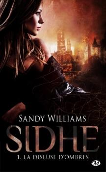 Couverture Sidhe, tome 1 : La diseuse d'ombres