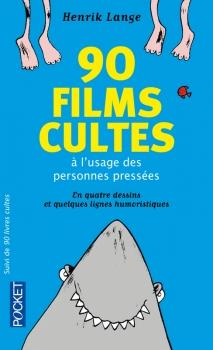 Couverture 90 films cultes à l'usage des personnes pressées