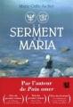 Couverture Le serment de Maria Editions Anne Carrière 2012