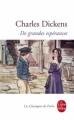 Couverture De grandes espérances / Les Grandes Espérances Editions Le Livre de Poche (Les Classiques de Poche) 1998