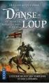 Couverture Le chevalier noir et la dame blanche, tome 1 : La danse du loup Editions Pocket 2012