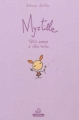 Couverture Myrtille : Petite semeuse d'idées vertes Editions Petite plume de carotte 2012