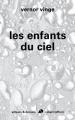 Couverture Les enfants du ciel Editions Robert Laffont (Ailleurs & demain) 2012