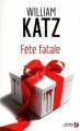 Couverture Fête fatale Editions Presses de la cité 2012