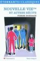 Couverture Nouvelle Vie™ et autres récits Editions Flammarion (GF - Etonnants classiques) 2011