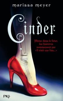 Marissa Meyer – Cinder – Les chroniques lunairesT01