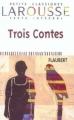 Couverture Trois contes Editions Larousse (Petits classiques) 2000