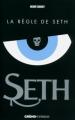 Couverture Seth, tome 1 : La Règle de Seth Editions Gründ 2012