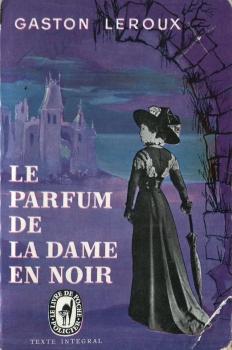 Le parfum de la dame en noir | Livraddict