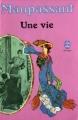Couverture Une vie Editions Le Livre de Poche 1970
