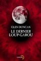 Couverture Le Dernier loup-garou Editions Denoël (Lunes d'encre) 2013