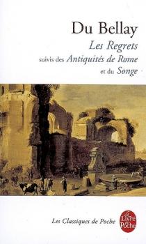 Couverture Les regrets suivi des Antiquités de Rome et du Songe
