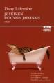 Couverture Je suis un écrivain japonais Editions Boréal (Compact) 2009