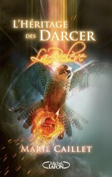 Couverture L'Héritage des Darcer, tome 3 : La Relève