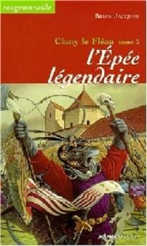 Couverture Rougemuraille : Cluny le fléau, tome 2 : L'épée légendaire