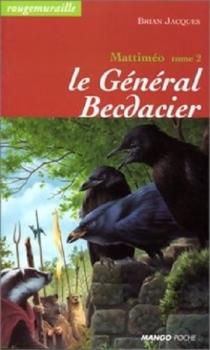 Couverture Rougemuraille : Mattiméo, tome 2 : Le Général Becdacier