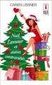 Couverture Noël, l'amour et autres contrariétés Editions Harlequin (Red Dress Ink) 2012