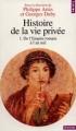 Couverture Histoire de la vie privée, tome 1 : De l'Empire romain à l'an mil Editions Points (Histoire) 1999
