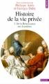 Couverture Histoire de la vie privée, tome 3 : De la Renaissance aux Lumières Editions Points (Histoire) 1999
