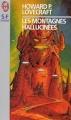 Couverture Les montagnes hallucinées / Montagnes de la folie / Les Montagnes de la démence Editions J'ai Lu (S-F / Fantasy) 1996