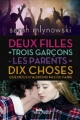 Couverture Deux filles + trois garçons - les parents = dix choses que nous n'aurions jamais dû faire Editions  2013