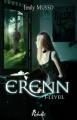 Couverture Erenn, tome 1 : L'éveil Editions Rebelle (Chimères) 2012