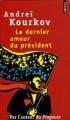 Couverture Le dernier amour du président Editions Points 2006