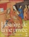 Couverture Histoire de la vie privée, tome 2 : De l'Europe féodale à la Renaissance Editions Seuil (L'univers historique) 1985
