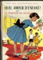 Couverture Quel amour d'enfant ! Editions Hachette (Nouvelle bibliothèque rose) 1977