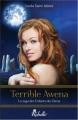 Couverture La saga des enfants des dieux, tome 1 : Terrible Awena Editions Rebelle (Emeraude Fantastique) 2012