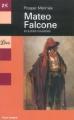 Couverture Mateo Falcone et autres nouvelles Editions Librio 2003
