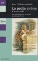 Couverture La petite sirène et autres contes Editions Librio 2005