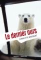Couverture Le dernier ours Editions Rageot (Thriller) 2012