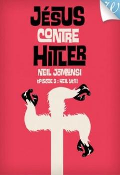 Couverture Jésus contre Hitler, tome 3 : Heil Yeti !