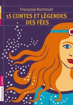 Couverture 15 contes et légendes des fées