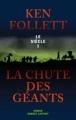 Couverture Le Siècle, tome 1 : La Chute des géants Editions Robert Laffont 2012