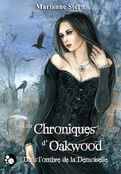 Couverture Les chroniques d'Oakwood : Dans l'ombre de la Demoiselle