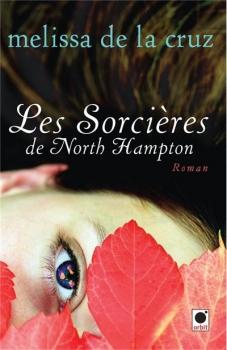 Couverture La famille Beauchamp, tome 1 : Les sorcières de North Hampton