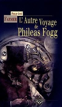 Couverture Chacun son tour / L'Autre Voyage de Phileas Fogg