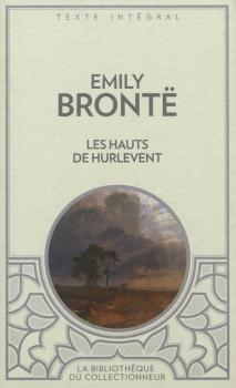 Couverture Les Hauts de Hurle-Vent / Hurlevent / Hurlevent des morts / Hurlemont